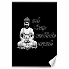 Eat, sleep, meditate, repeat  Canvas 24  x 36