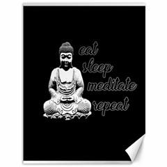 Eat, sleep, meditate, repeat  Canvas 36  x 48