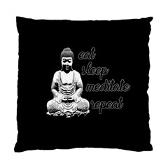 Eat, sleep, meditate, repeat  Standard Cushion Case (Two Sides)