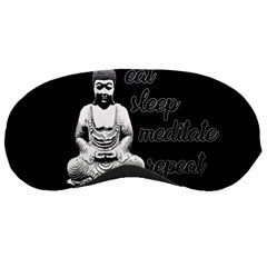 Eat, sleep, meditate, repeat  Sleeping Masks
