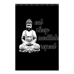 Eat, sleep, meditate, repeat  Shower Curtain 48  x 72  (Small)