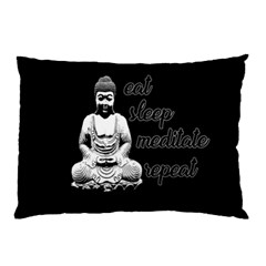 Eat, sleep, meditate, repeat  Pillow Case (Two Sides)