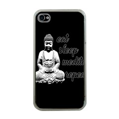 Eat, sleep, meditate, repeat  Apple iPhone 4 Case (Clear)