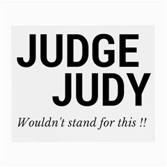 Judge judy wouldn t stand for this! Small Glasses Cloth
