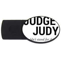 Judge judy wouldn t stand for this! USB Flash Drive Oval (4 GB)