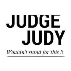 Judge Judy Wouldn t Stand For This! Plate Mats