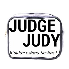 Judge judy wouldn t stand for this! Mini Toiletries Bags