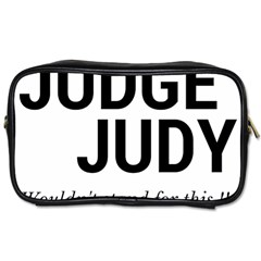 Judge judy wouldn t stand for this! Toiletries Bags 2-Side