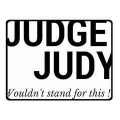 Judge judy wouldn t stand for this! Fleece Blanket (Small)