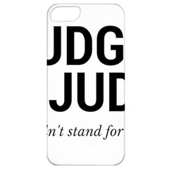 Judge judy wouldn t stand for this! Apple iPhone 5 Classic Hardshell Case