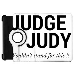 Judge judy wouldn t stand for this! Kindle Fire HD 7
