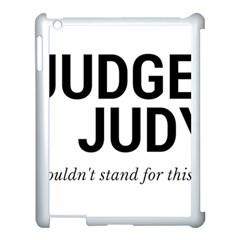 Judge judy wouldn t stand for this! Apple iPad 3/4 Case (White)