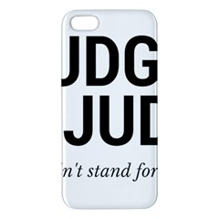 Judge judy wouldn t stand for this! iPhone 5S/ SE Premium Hardshell Case
