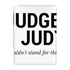 Judge judy wouldn t stand for this! Galaxy Note 1