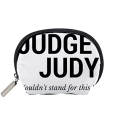 Judge judy wouldn t stand for this! Accessory Pouches (Small)