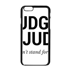 Judge judy wouldn t stand for this! Apple iPhone 6/6S Black Enamel Case