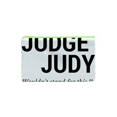 Judge Judy Wouldn t Stand For This! Cosmetic Bag (xs)