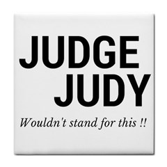 Judge judy wouldn t stand for this! Face Towel