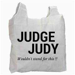 Judge judy wouldn t stand for this! Recycle Bag (Two Side)
