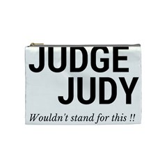 Judge judy wouldn t stand for this! Cosmetic Bag (Medium)
