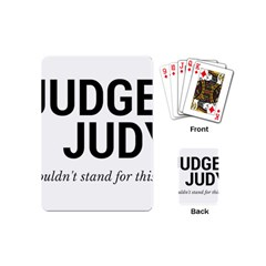 Judge judy wouldn t stand for this! Playing Cards (Mini)
