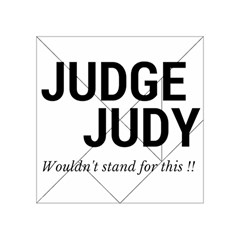 Judge judy wouldn t stand for this! Acrylic Tangram Puzzle (4  x 4 )