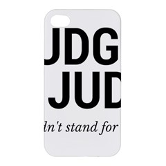 Judge judy wouldn t stand for this! Apple iPhone 4/4S Premium Hardshell Case