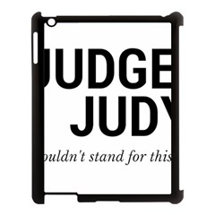 Judge judy wouldn t stand for this! Apple iPad 3/4 Case (Black)