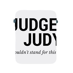 Judge judy wouldn t stand for this! Apple iPad 2/3/4 Protective Soft Cases