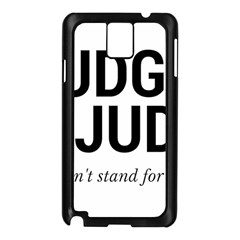 Judge judy wouldn t stand for this! Samsung Galaxy Note 3 N9005 Case (Black)