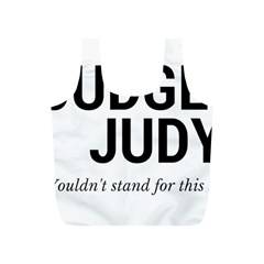 Judge judy wouldn t stand for this! Full Print Recycle Bags (S)