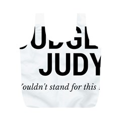 Judge judy wouldn t stand for this! Full Print Recycle Bags (M)