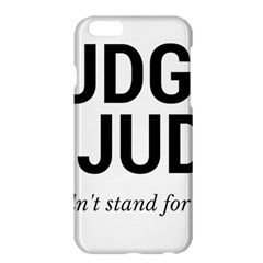 Judge judy wouldn t stand for this! Apple iPhone 6 Plus/6S Plus Hardshell Case