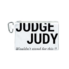 Judge judy wouldn t stand for this! Canvas Cosmetic Bag (S)