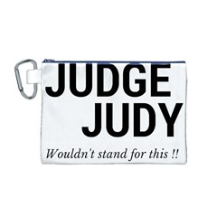 Judge judy wouldn t stand for this! Canvas Cosmetic Bag (M)