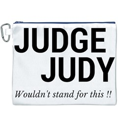 Judge judy wouldn t stand for this! Canvas Cosmetic Bag (XXXL)