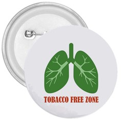 Tobacco Free Zone 3  Buttons