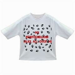 My Newfie Walks On Me Infant/Toddler T-Shirts