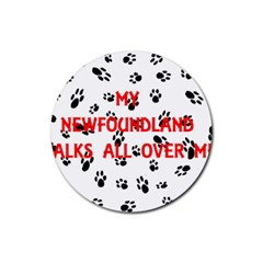 My Newfie Walks On Me Rubber Round Coaster (4 pack)