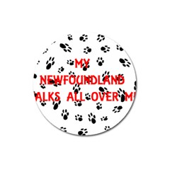 My Newfie Walks On Me Magnet 3  (Round)
