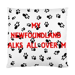 My Newfie Walks On Me Standard Cushion Case (Two Sides)