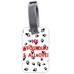 My Newfie Walks On Me Luggage Tags (Two Sides)