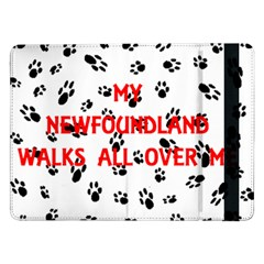 My Newfie Walks On Me Samsung Galaxy Tab Pro 12.2  Flip Case