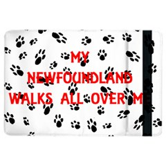 My Newfie Walks On Me iPad Air 2 Flip