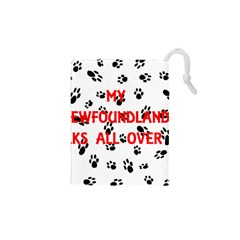 My Newfie Walks On Me Drawstring Pouches (XS)