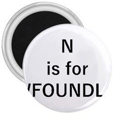 N Is For Newfoundland 3  Magnets