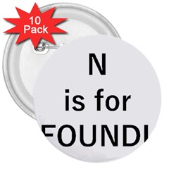 N Is For Newfoundland 3  Buttons (10 pack)