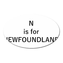 N Is For Newfoundland Oval Magnet