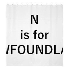 N Is For Newfoundland Shower Curtain 66  x 72  (Large)
