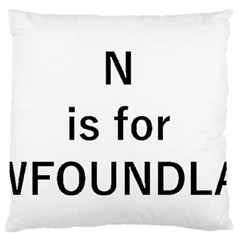 N Is For Newfoundland Standard Flano Cushion Case (One Side)